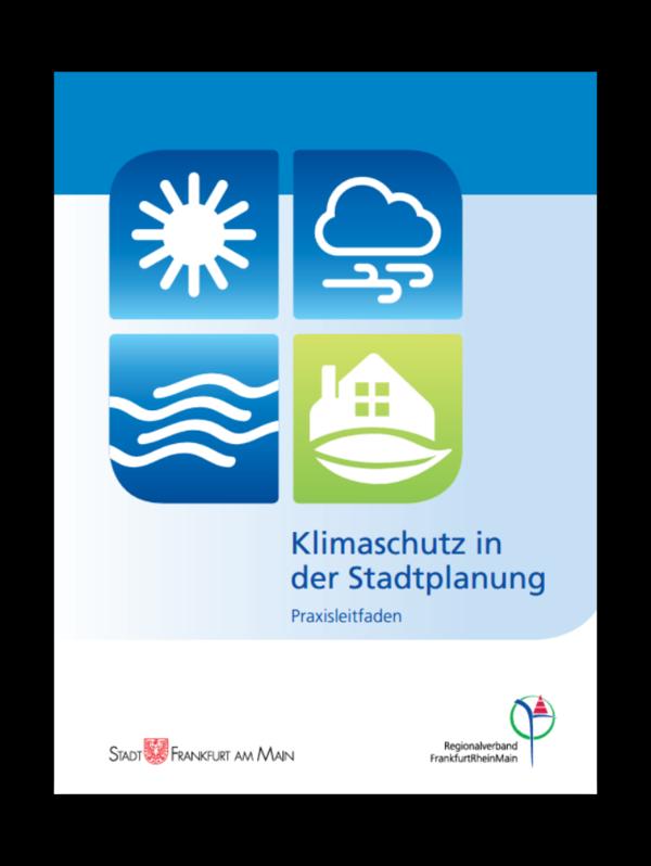 Cover Praxisleitfaden: Klimaschutz in der Stadtplanung